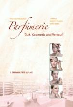 Praxishandbuch Parfümerie 2011